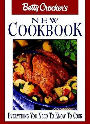Betty Crocker's New Cookbook: Everything You Need to Know to Cook, Betty Crocker
