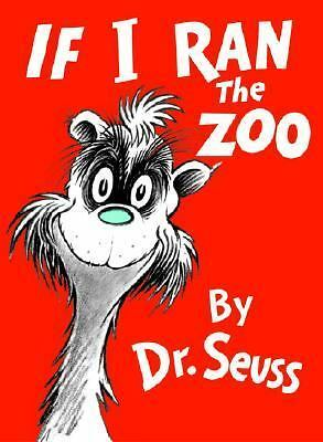 If I Ran the Zoo (Classic Seuss) by Seuss, Dr.