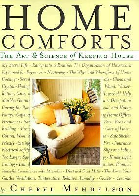 Home Comforts: The Art and Science of Keeping House, Cheryl Mendelson, Good Book
