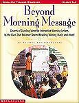 Beyond Morning Message: Dozens of Dazzling Ideas for Interactive Letters to the