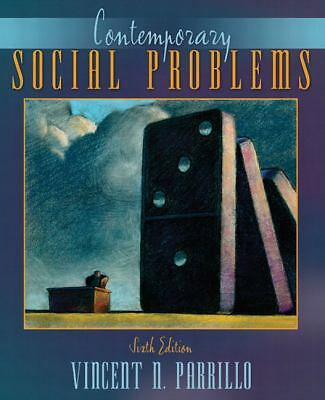 Contemporary Social Problems (6th Edition) by Parrillo, Vincent N.