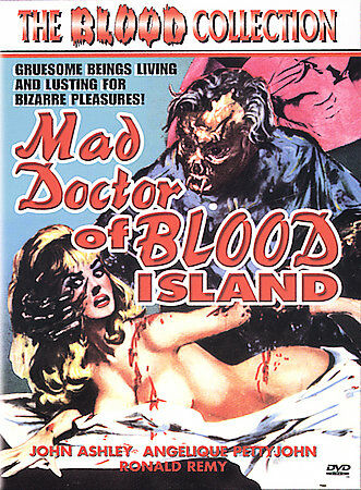 Mad Doctor of Blood Island (The Blood Collection) by John Ashley, Angelique Pet