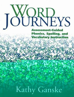 Word Journeys: Assessment-Guided Phonics, Spelling, and Vocabulary Instruction,