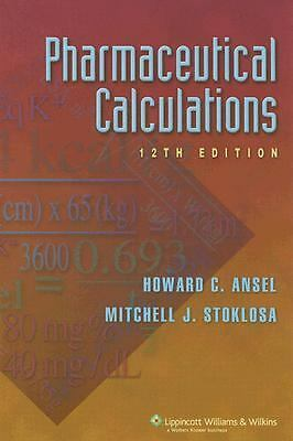 Pharmaceutical Calculations, Howard  C Ansel, Mitchell  J Stoklosa, Good Book