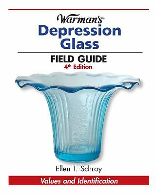 Warman's Depression Glass Field Guide: Values and Identification (Warman's Field