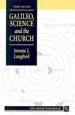 Galileo, Science and the Church (Ann Arbor Paperbacks), Langford, Jerome J., Goo