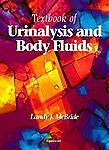 Textbook of Urinalysis and Body Fluids: A Clinical Approach, McBride, Landy Jame