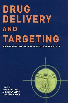 Drug Delivery and Targeting: For Pharmacists and Pharmaceutical Scientists, , Go
