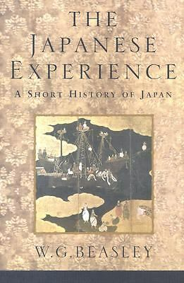 The Japanese Experience A Short History of Japan, Beasley, W G, Good Book