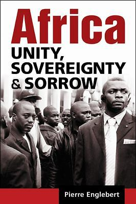 Africa: Unity, Sovereignty, and Sorrow, Pierre Englebert, Good Book