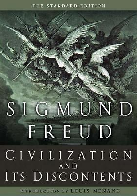 Civilization and Its Discontents (The Standard Edition)  (Complete Psychologica