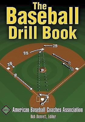 The Baseball Drill Book (The Drill Book Series) by American Baseball Coaches As