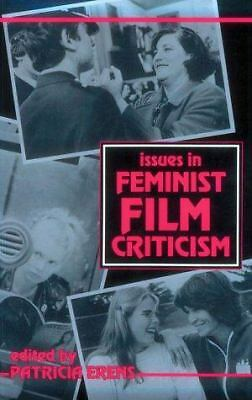 Issues in Feminist Film Criticism (A Midland Book) by