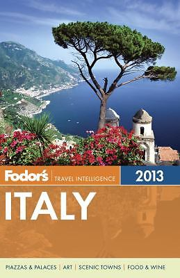 Fodor's Italy 2013 (Full-color Travel Guide), Fodor's, Good Book