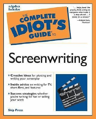 The Complete Idiot's Guide to Screenwriting, Press, Skip, Good Book