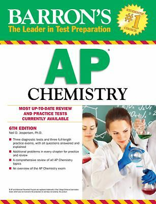 Barron's AP Chemistry, 6th Edition by Jespersen Ph.D., Neil D.