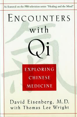 Encounters with Qi: Exploring Chinese Medicine, Wright, Thomas Lee, Eisenberg, D