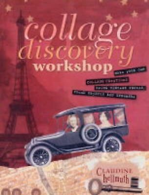 Collage Discovery Workshop, Claudine Hellmuth, Good Book
