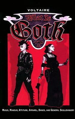 What is Goth? Music, Makeup, Attitude, Apparel, Dance, and General Skullduggery,