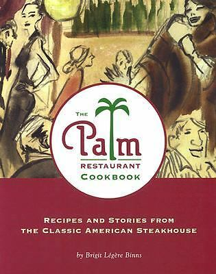 The Palm Restaurant Cookbook, Brigit Legere Binns, Good Book