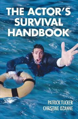 The Actor's Survival Handbook, Ozanne, Christine, Tucker, Patrick, Good Book