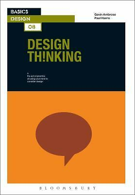 Basics Design 08: Design Thinking, Harris, Paul, Ambrose, Gavin, Good Book
