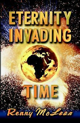 Eternity Invading Time, McLean, Renny G., Good, Books