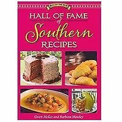 Hall of Fame of Southern Recipes (Best of the Best), Barbara Moseley, Gwen McKee