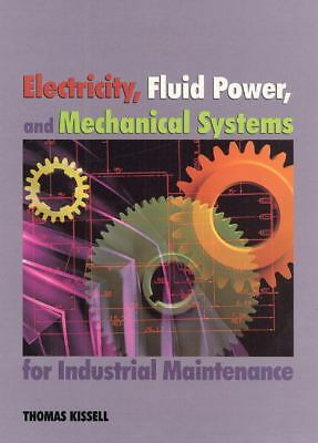 Electricity, Fluid Power, and Mechanical Systems for Industrial Maintenance, Tho