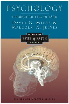 Psychology Through the Eyes of Faith, Wolterstorff, Nicholas, Jeeves, Malcolm A.