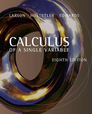 Calculus of a Single Variable, Ron Larson, Robert P. Hostetler, Bruce H. Edwards