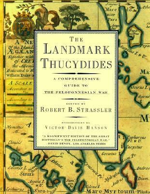 The Landmark Thucydides: A Comprehensive Guide to the Peloponnesian War by Thuc