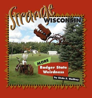 Strange Wisconsin, Linda S. Godfrey, Good Book