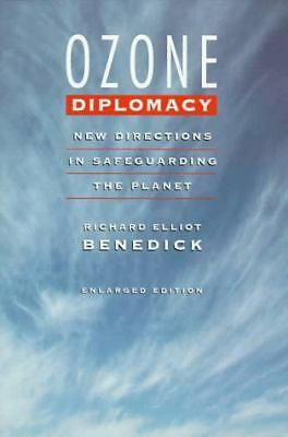 Ozone Diplomacy: New Directions in Safeguarding the Planet, Enlarged Edition (Ha