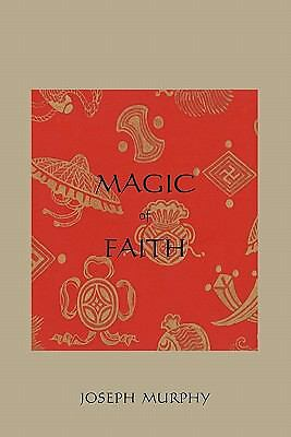 Magic of Faith, Murphy, Joseph, Good Book