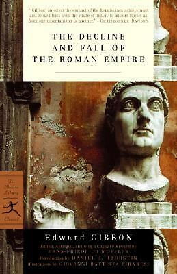 The Decline and Fall of the Roman Empire (Modern Library Classics) by Gibbon, E