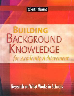 Building Background Knowledge for Academic Achievement: Research on What Works i