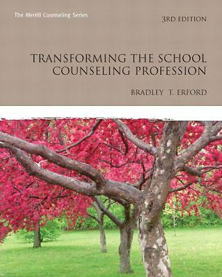 Transforming the School Counseling Profession (3rd Edition) (Erford) by Erford,