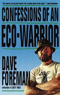Confessions of an Eco-Warrior, Foreman, Dave, Good Book