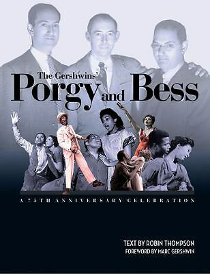 The Gershwins' Porgy and Bess: A 75th Anniversary Celebration, Thompson, Robin,