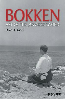 Bokken: Art of the Japanese Sword (Literary Links to the Orient), Lowry, Dave, G