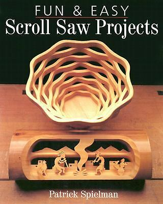 Fun & Easy Scroll Saw Projects, Spielman, Patrick, Good, Books