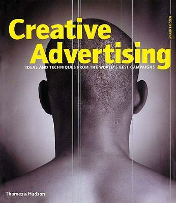Creative Advertising: Ideas and Techniques from the World's Best Campaigns, Mari