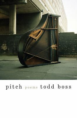Pitch: Poems, Boss, Todd, Good, Books