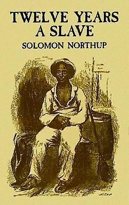 Twelve Years a Slave (African American), Northup, Solomon, Good, Books