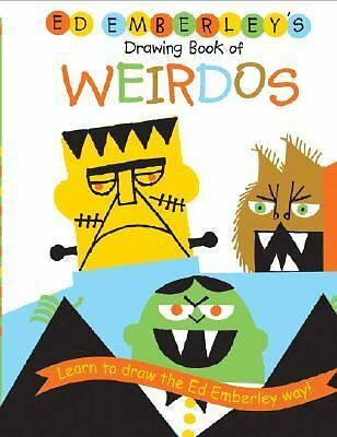 Ed Emberley's Drawing Book of Weirdos (Ed Emberley Drawing Books), Emberley, Ed,