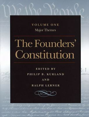 The Founders' Constitution : Major Themes, PHILIP KURLAND, Ralph Lerner, Liberty