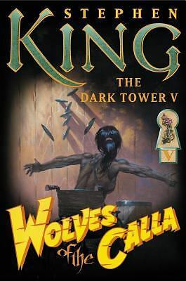 Wolves of the Calla (The Dark Tower, Book 5), Stephen King, Good Book