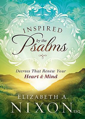 Inspired by the Psalms: Decrees that Renew Your Heart and Mind, Nixon Esq, Eliza