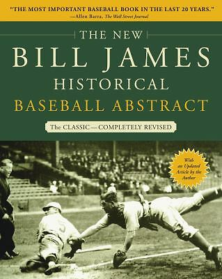 The New Bill James Historical Baseball Abstract, James, Bill, Good, Books